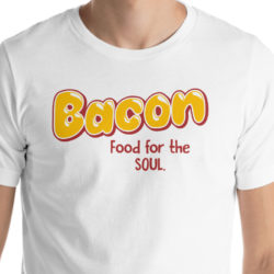 Bacon-More-Food-For-The-Soul-funny-bacon-tshirt