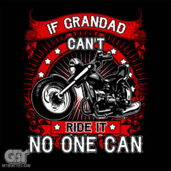 If Grandad Cant Ride It No One Can T-shirt if dad can't fix it no one can