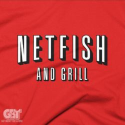 netflix parody tshirt netfish and grill