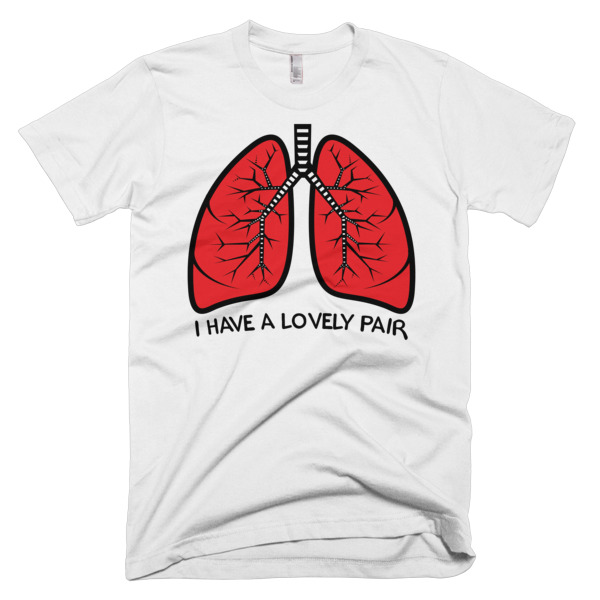 I Have A Lovely Pair Of Lungs Funny T Shirt Get Bent Tees