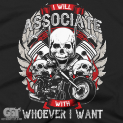 I WILL ASSOCIATE BIKER T-SHIRT COOL BIKER RIDER MOTORCYCLE SHIRT