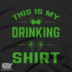 01 this is my drinking shirt irish st patricks day tshirt