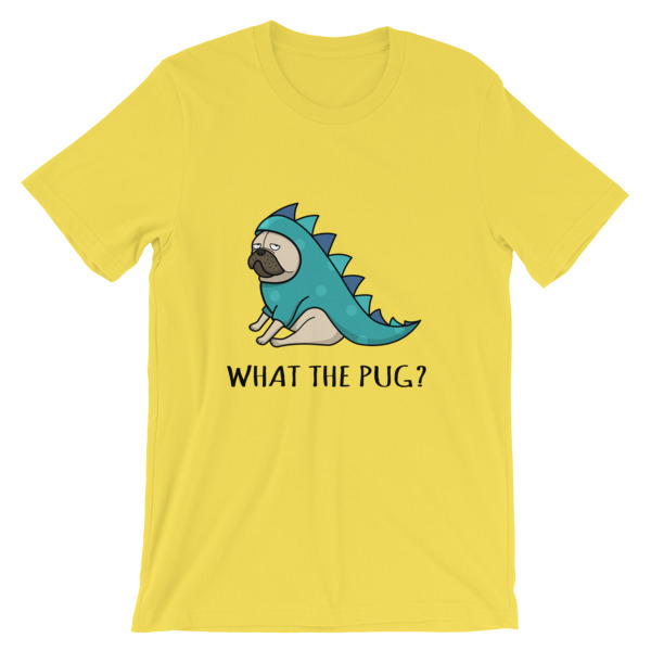 what the pug funny pug dog t-shirt