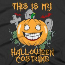 6543ccb5 This Is My Halloween Costume Halloween T-Shirt — Get Bent Tees