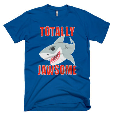 totally jawsome funny shark mum t-shirt