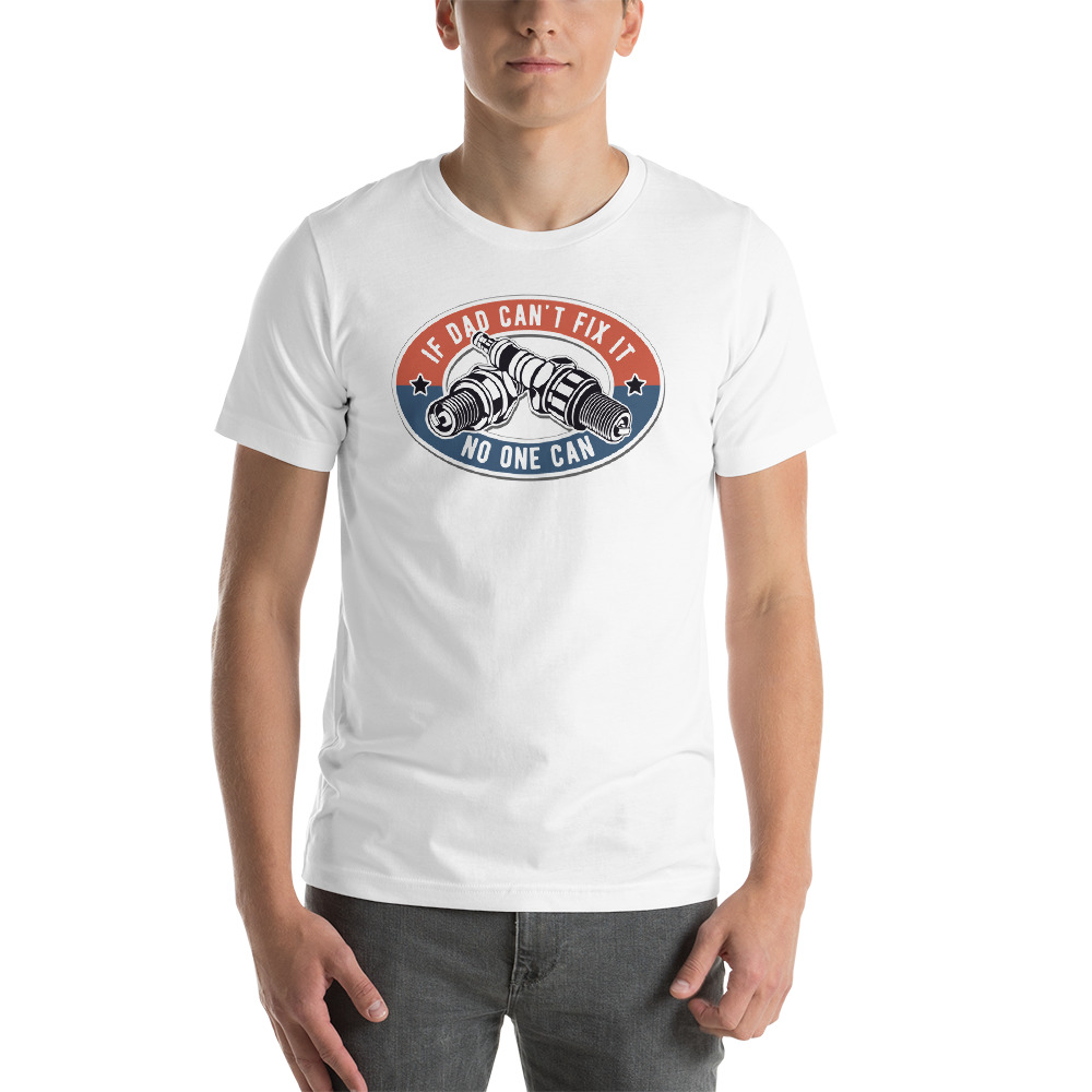 5a0261694 If Dad Can't Fix It No One Can Color Logo Mechanic T-Shirt — Get ...