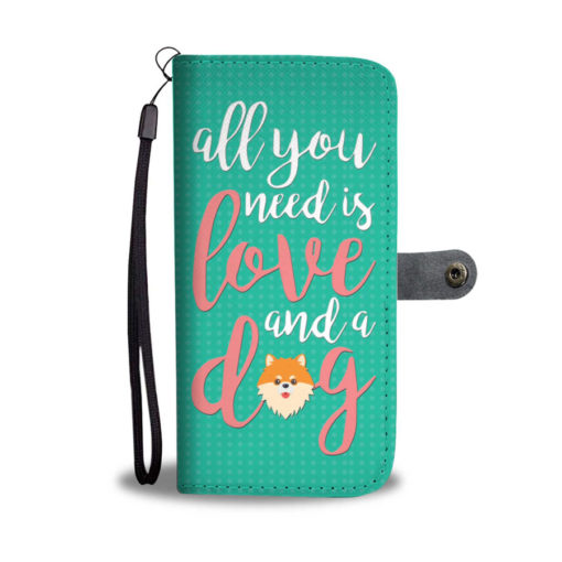 All you need is love and a dog dog lover phone wallet case (1)